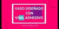 VASO-DISENADO-CON-VINIL-ADHESIVO